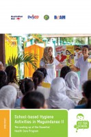 Click to Download 'School-based Hygiene Activities in Maguindanao II: The scaling up of the Essential Health Care Program'