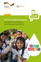 Click to Download 'GIZ Fit for School Programme: Bringing the Sustainable Development Goals to Life'