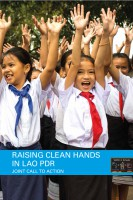 Click to Download 'Raising Clean Hands in Lao PDR – A Joint Call to Action'