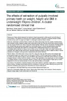Click to Download 'The Effects of Extraction of Pulpally involved Primary Teeth on Weight, Height and BMI in Underweight Filipino Children. A Cluster Randomized Clinical Trial'